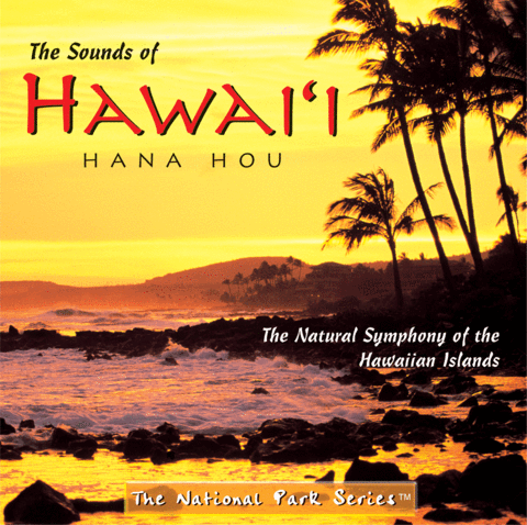 The Sounds of Hawaii Hana Hou