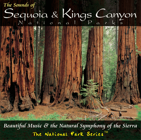 The Sounds of Sequoia & Kings Canyon National Parks